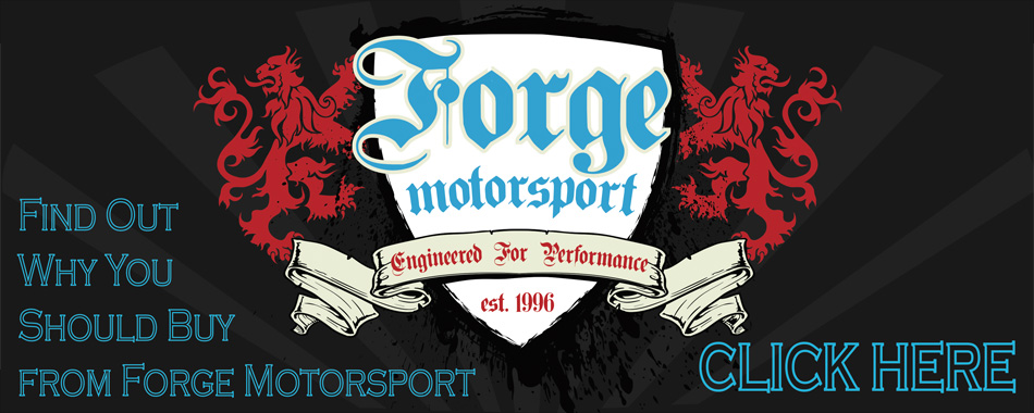 Why Buy Forge Motorsport